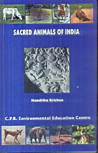 Sacred Animals of India by Nanditha Krishna