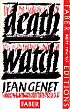 Deathwatch by Jean Genet