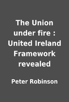 The Union under fire : United Ireland…