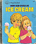 How God gives us ice cream (A happy day…