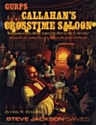 GURPS Callahan's Crosstime Saloon by Chris…