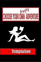 Choose Your Own Freaky Adventure by…