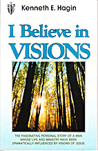 I Believe in Visions (Faith Library…