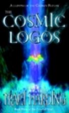 The Cosmic Logos: Celestial Triad: Bk 3 by…