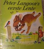 Peter Langoor's eerste Lente by Jeam Fritz