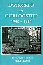 Dwingelo in oorlogstijd : 1940 - 1945…
