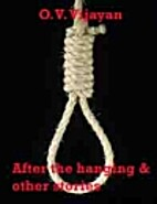 After the Hanging & Other Stories by O. V.…