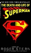 The death and Life of Superman by Roger…