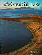 The great Great Salt Lake by Peter G Czerny