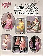 Little Miss Crochet Dresses by Coats & Clark