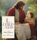 I Am a Child of God by Wendy Nelsen