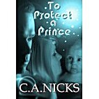 To Protect A Prince (The Aluderia…