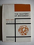 The Mastery of Movement by Rudolf Laban