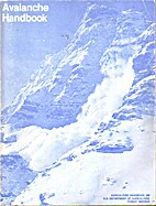 Avalanche handbook by Ronald I. Perla
