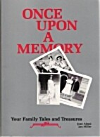 Once upon a Memory: Your Family Tales and…