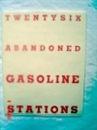 Twentysix abandoned gasoline stations by…