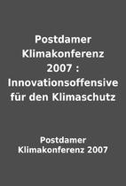 Postdamer Klimakonferenz 2007 :…