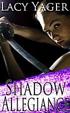 Shadow Allegiance (Unholy Alliance) (Volume…