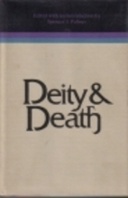 Deity & death: Selected symposium papers…