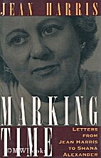 Marking Time: Letters from Jean Harris to…