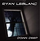 Down Deep by Ryan Leblanc