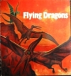 Flying Dragons: Ancient Reptiles That Ruled…