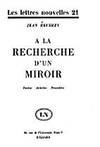A la recherche d'un miroir by Jean…