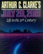 Arthur C. Clarke's July 20, 2019: Life in…