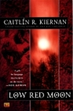 Low Red Moon by Caitlin R. Kiernan
