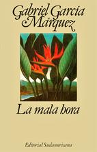 La mala hora by Gabriel García…