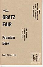 97th Annual Gratz Fair, Premium Book, 1970.…