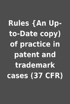 Rules {An Up-to-Date copy) of practice in…