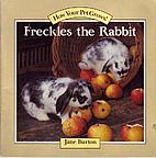 Freckles the Rabbit by Jane Burton