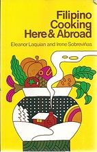 Filipino Cooking Here & Abroad by Eleanor…