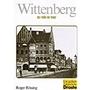 Wittenberg - so wie es war - Roger Rössing