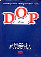 Dizionario di ortografia e di pronunzia by…