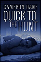 Quick to the Hunt (Hawkins Ranch) by Cameron…