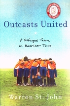 Outcasts United: A Refugee Team, an American…