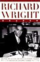 Richard Wright Reader by Richard Wright