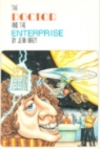 The Doctor and the Enterprise by Jean Airey