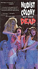 Nudist Colony of the Dead [movie] by Mark…