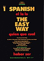 Spanish the easy way, book 1 by Ruth J.…