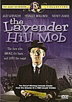 The Lavender Hill Mob [1951 film] by Charles…