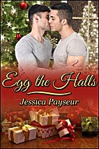 Egg the Halls by Jessica Payseur