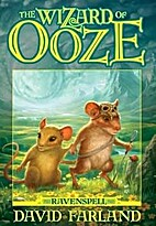 The Wizard of Ooze (Ravenspell, Book Two) by…