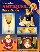 Schroeder's Antiques Price Guide, 13th ed.,…