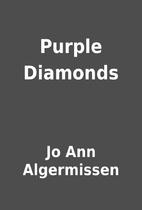 Purple Diamonds by Jo Ann Algermissen