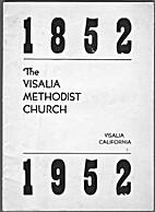 Centennial Souvenir, Visalia Methodist…