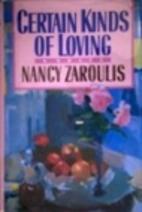 Certain Kinds of Loving by Nancy Zaroulis