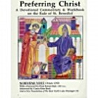 Preferring Christ : a devotional commentary…